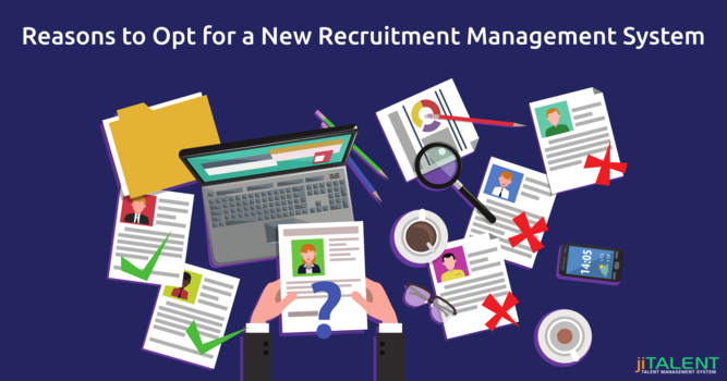 Reasons to Opt for a New Recruitment Management System
