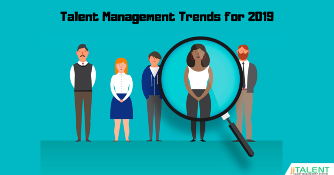 Top Talent Management Strategies For Employers in 2019