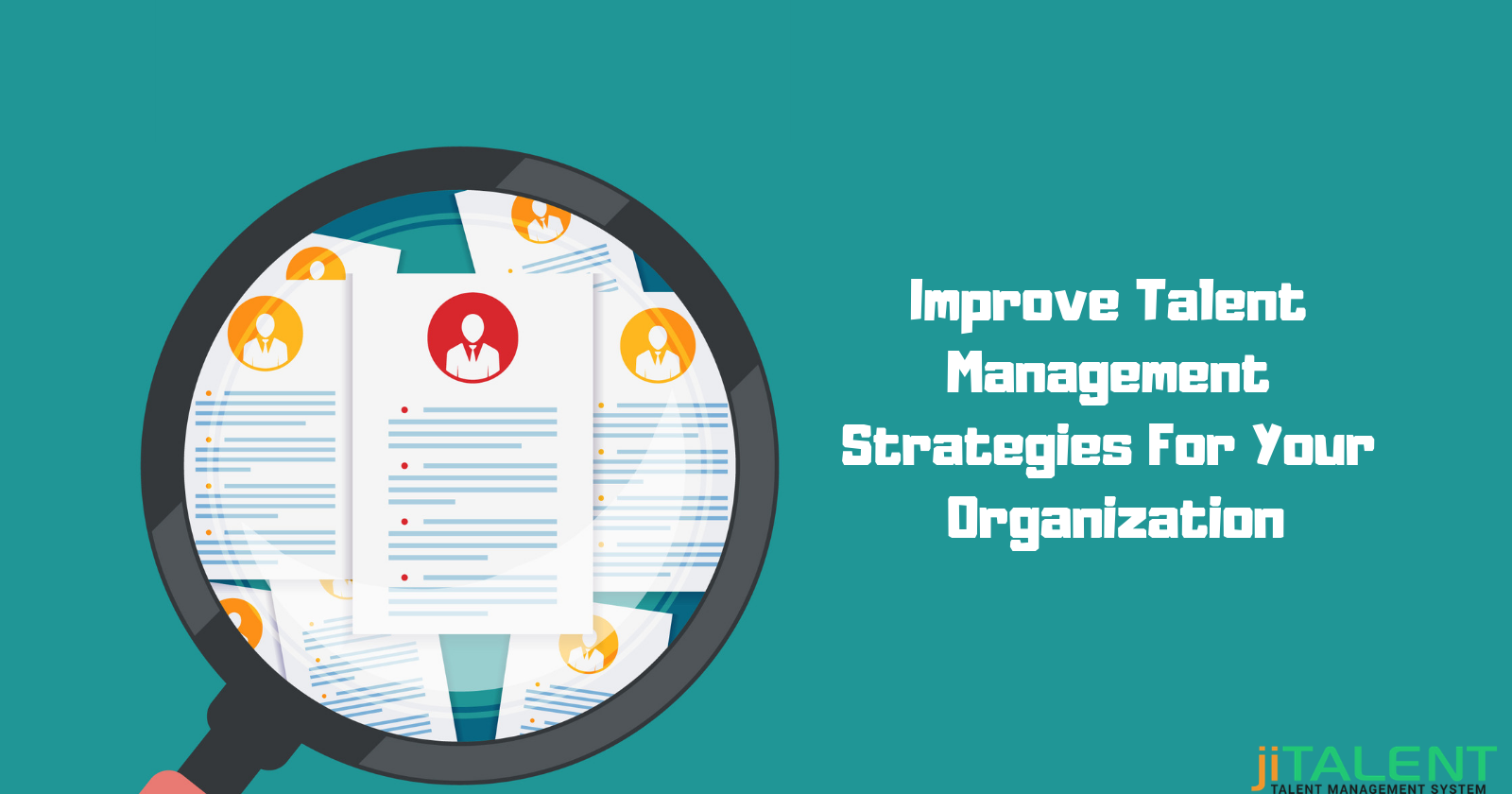 How To Improve Talent Management Strategies At Mid And Large Sized Organization