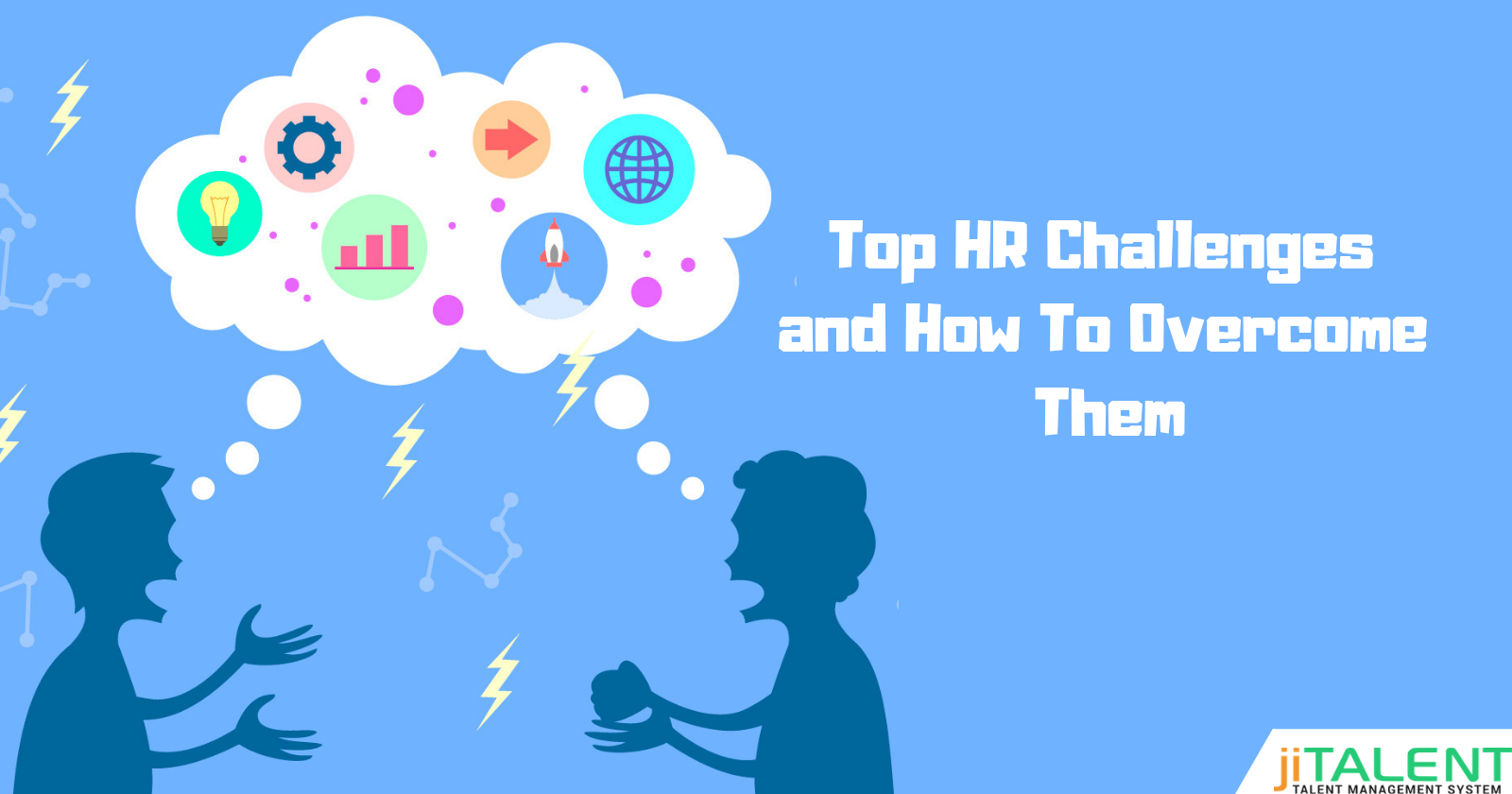 How To Overcome The Most Common HR Challenges