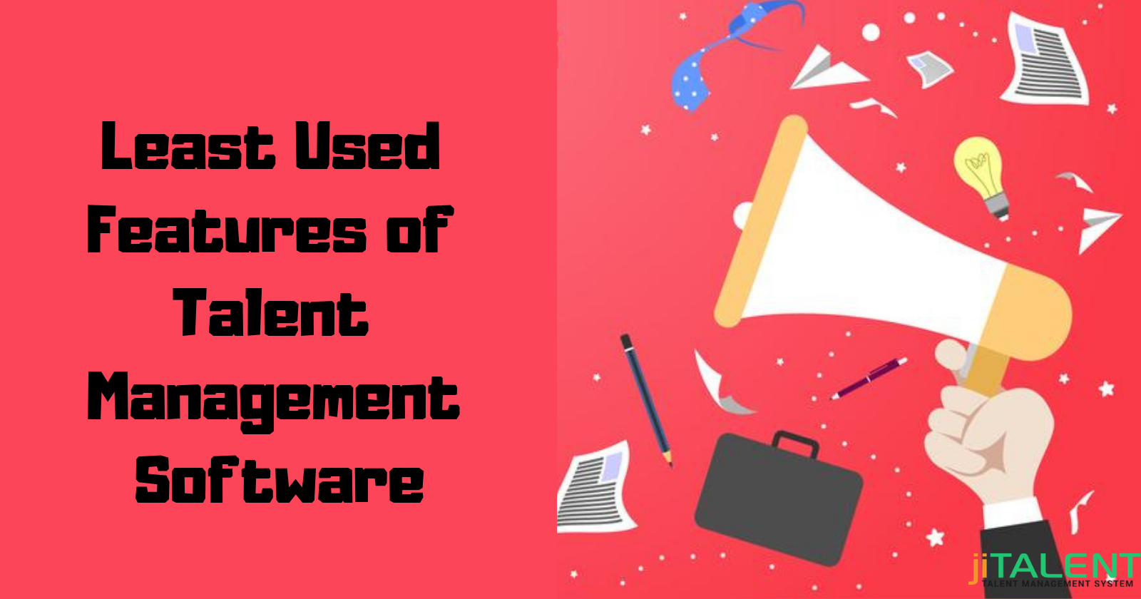 Least Used Features of Talent Management Software