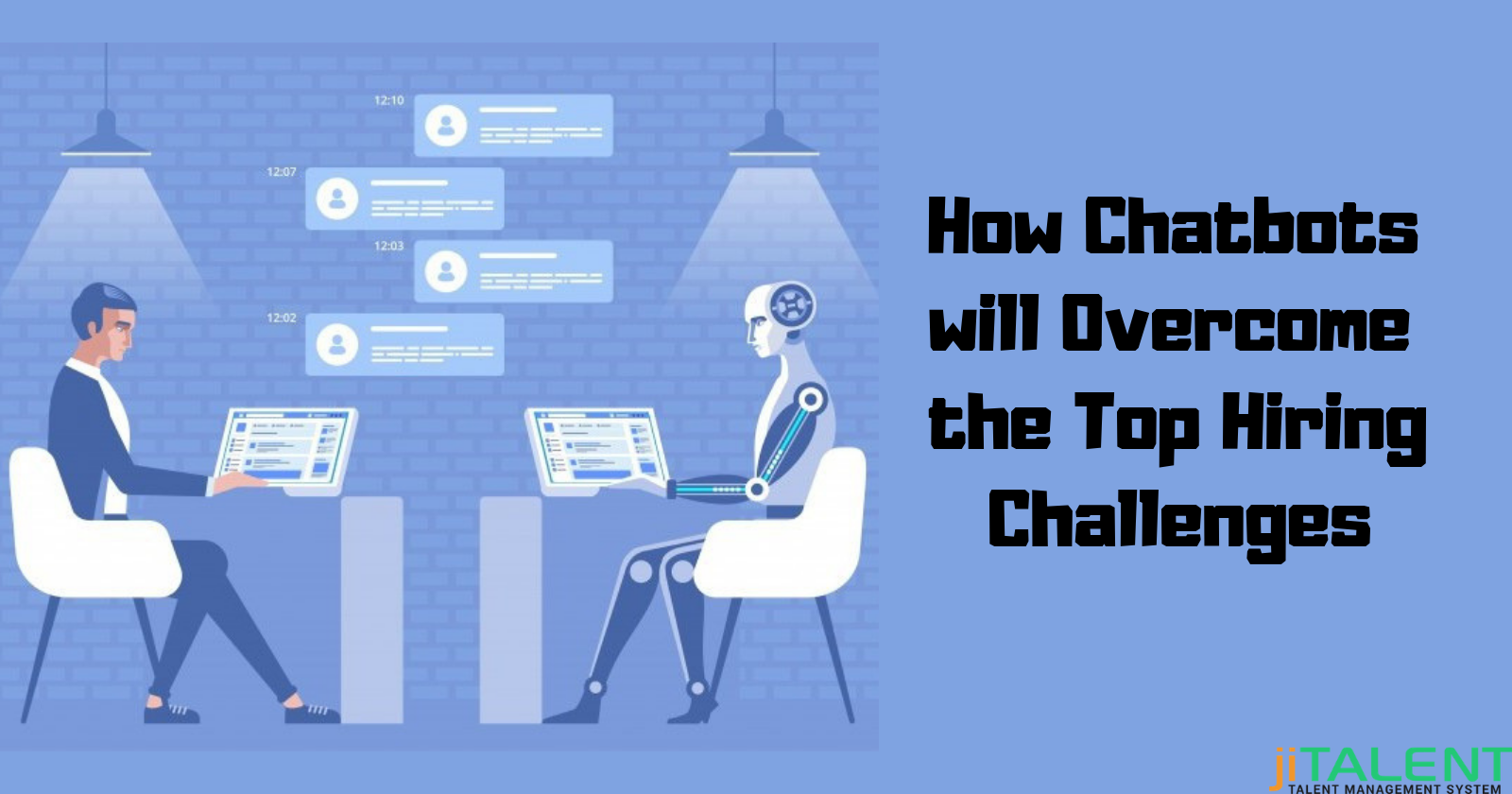 Top Recruitment Challenges Which Chatbots Can Solve