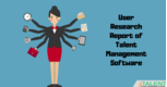 Talent Management Software: User's Report